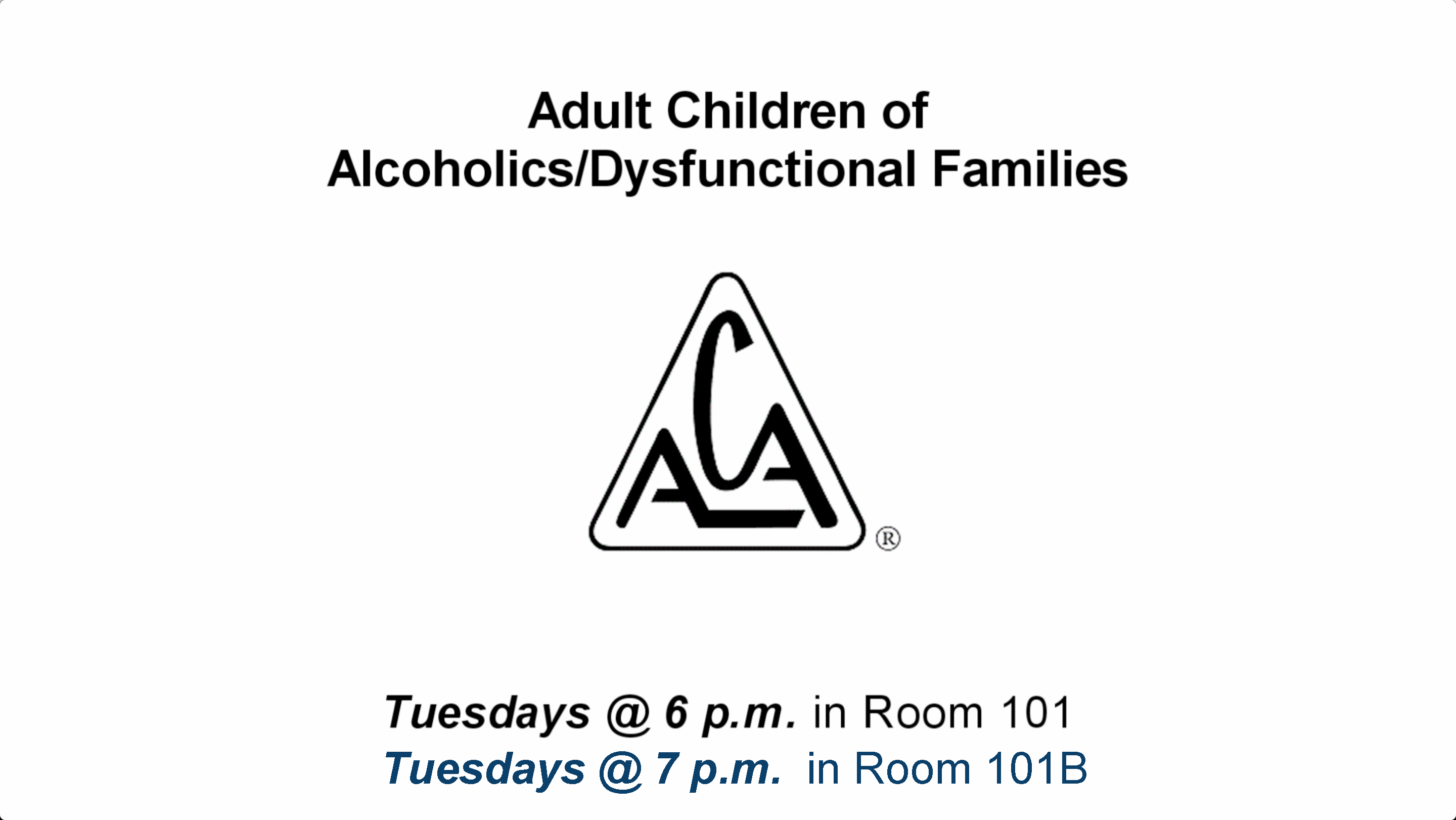 ACA (Adult Children of Alcoholics/Dysfunctional Families)